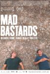 Mad Bastards poster