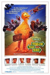 Follow That Bird (1985) Theatrical poster