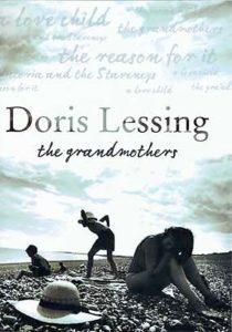 The Grandmothers - Doris Lessing
