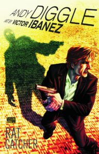 Rat Catcher - Andy Diggle and Victor Ibanez