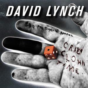Crazy Clown Time cover - David Lynch