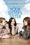 Your Sisters Sister poster