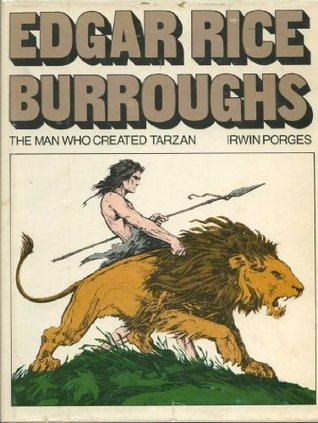 Edgar Rice Burroughs - The Man Who Created Tarzan