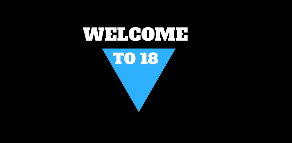 Welcome to 18