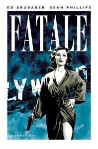 Fatale #6 Cover (Image)