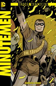 Before Watchmen: Minutemen Cover