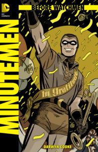 Before Watchmen: Minutemen Cover