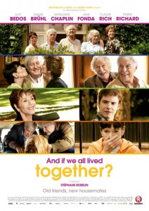 And If We All Lived Together? poster