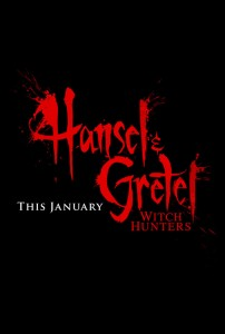 Hansel and Gretel: Witch Hunters Teaser Poster