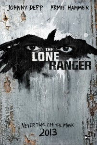 The Lone Ranger poster - BLT Communications, LLC