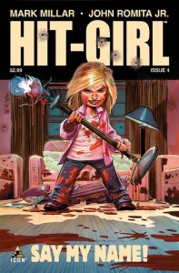 Hit-Girl #4 Cover (Icon Comics)