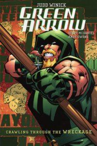 Green Arrow: Crawling Through the Wreckage
