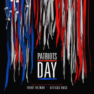 Patriots Day (Motion Picture Soundtrack)