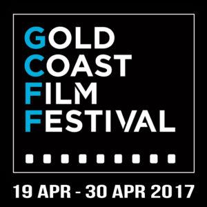 Gold Coast Film Festival 2017