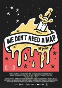 We Don't Need a Map poster
